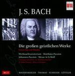 J.S. Bach: Die Gro�en Geistlichen Werke [Box Set]