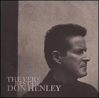 The Very Best of Don Henley [Deluxe Edition] [CD/DVD] - Don Henley
