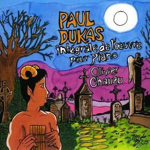 Paul Dukas: Int�grale de l'oeuvre pour Piano -