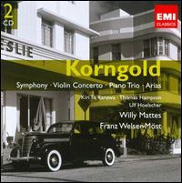 Korngold: Symphony; Violin Concerto; Piano Trio; Arias - Alan Stepansky (cello); Glenn Dicterow (violin); Israela Margalit (piano); Kiri Te Kanawa (soprano);...