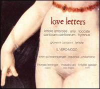 Love Letters - Brigitte Gasser (lironi); Giovanni Cantarini (tenor); Il Vero Modo; M. Art (double harp); Sven Schwannberger (guitar);...