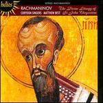 Rachmaninov: The Divine Liturgy of St. John Chrysostom