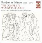 Britten: The Complete Works for Oboe