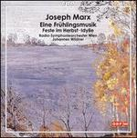Joseph Marx: Eine Frnhlingsmusik