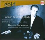 Johann Sebastian Bach: Violinkonzerte BWV 1042, 1041, 1052, 1056