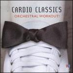 Cardio Classics - Orchestral Workout!