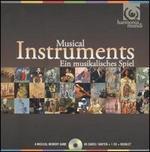 Musical Instruments: Ein Musikalisches Spiel