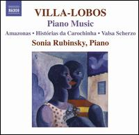 Villa-Lobos: Piano Music, Vol. 7 - Sonia Rubinsky (piano)