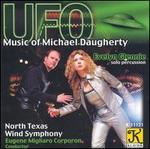 UFO: The Music of Michael Daugherty