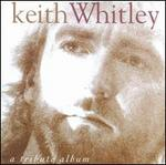 A Tribute to Keith Whitley