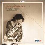 Soler: 10 Piano Sonatas