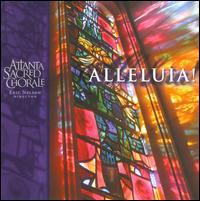 Alleluia! - Charley Snell (tenor); Deborah Thoreson (piano); John Cowden (drums); Lisa Hayes (soprano); Miguel Santillanes (tenor);...