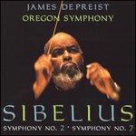 Sibelius: Symphony No. 2; Symphony No. 7