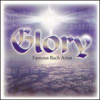 Glory: Famous Bach Arias - Budapest Strings; Christoph Pr�gardien (tenor); Edita Gruberov� (soprano); Ernst Jankowitsch (bass); German Bach Soloists;...