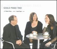 Brahms: Complete Piano Trios - Alice Neary (cello); Benjamin Frith (piano); David Pyatt (horn); Gould Piano Trio; Lucy Gould (violin); Robert Plane (clarinet)