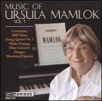 Music of Ursula Mamlok, Vol. 1 - Claire Chase (flute); Daedalus Quartet; David Bowlin (violin); Ensemble SurPlus; Garrick Ohlsson (piano);...