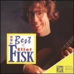 The Best of Eliot Fisk