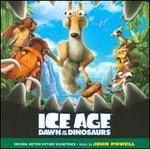 Ice Age: Dawn of the Dinosaurs [Original Motion Picture Soundtrack]