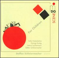 For Children - Steffen Schleiermacher (piano)