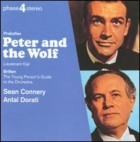 Prokofiev: Peter and the Wolf; Lieutenant Kij� Suite; Britten: Young Person's Guide to the Orchestra - Sean Connery