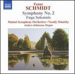 Franz Schmidt: Symphony No.2; Fuga Solemnis