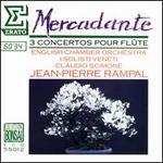 Saverio Mercadante: 3 Concertos pour Fl�te