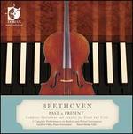 Beethoven Past & Present