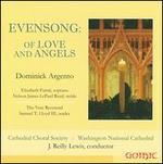 Dominick Argento: Evensong - Of Love and Angels