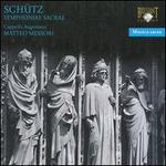 Schntz: Symphoniae Sacrae