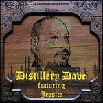 Distillery Dave