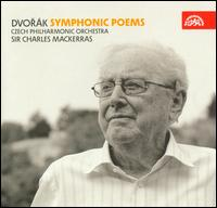 Dvor�k: Symphonic Poems - Czech Philharmonic Orchestra; Charles Mackerras (conductor)