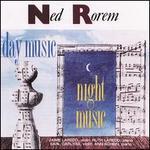Rorem: Day Music; Night Music