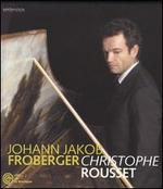 Christophe Rousset Performs Froberger