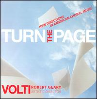 Turn the Page: New Directions in American Choral Music - David Kurtenbach (tenor); Elisabeth Commanday (soprano); Jennifer Nadig (alto); Michael Eisenberg (tenor);...