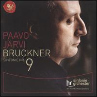 Bruckner: Sinfonie Nr. 9 - hr_Sinfonieorchester (Frankfurt Radio Symphony Orchestra); Paavo J�rvi (conductor)