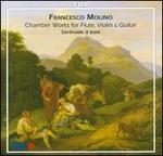 Molino: Chamber Works (Trio for Flute, Viola & Guitar/ Nocturne for Violin & Guitar)
