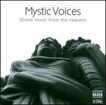 Mystic Voices: Divine Music From the Heavens / Various