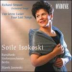 Richard Strauss: Orchestral Songs; Vier letzte Lieder