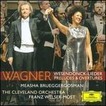 Wagner: Wesendonck-Lieder; Preludes & Overtures