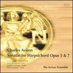 Charles Avison: Sonatas for Harpsichord, Opp. 5 & 7