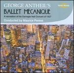 George Antheil's Ballet MTcanique