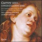 Guerrero: Missa Congratulamini (Missa Congratulamini Mihi/ Maria Magdalena Et Altera Maria)