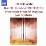 Stokowski: Bach Orchestral Transcriptions