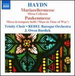 Haydn: Masses Vol.4 (Missa Cellensis/ 'Mariazellermesse'/ Missa in Tempore Belli)