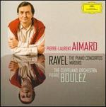Ravel: The Piano Concertos; Miroirs - Pierre-Laurent Aimard (piano); Cleveland Orchestra; Pierre Boulez (conductor)