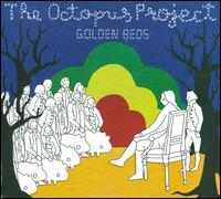 Golden Beds - The Octopus Project