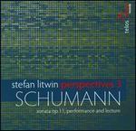 Perspectives, Vol. 3: Schumann