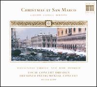 Christmas at San Marco - Clemens Heidrich (bass); Gemma Bertagnolli (soprano); Julien Behr (tenor); Mary-Ellen Nesi (contralto);...