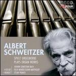 Albert Schweitzer plays Organ Works
