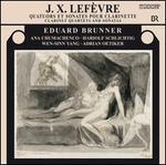 J.X. LefFvre: Clarinet Quartets and Sonatas
